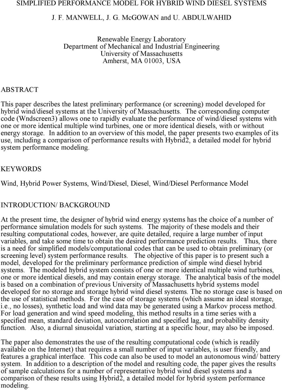 performance (or screening) model developed for hybrid wind/diesel systems at the University of Massachusetts.