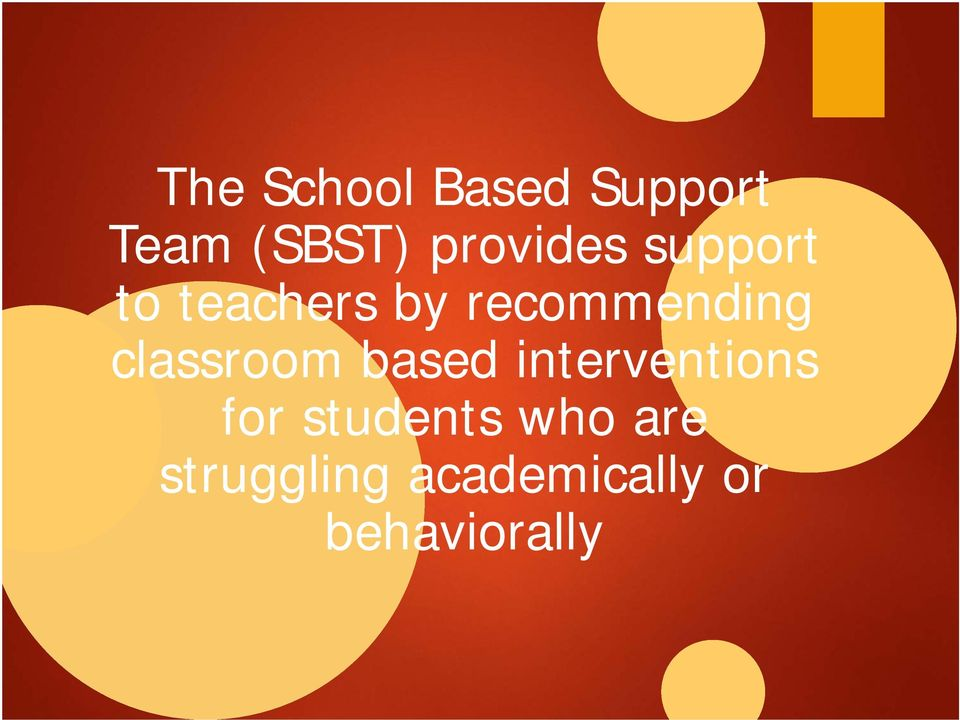 recommending classroom based interventions