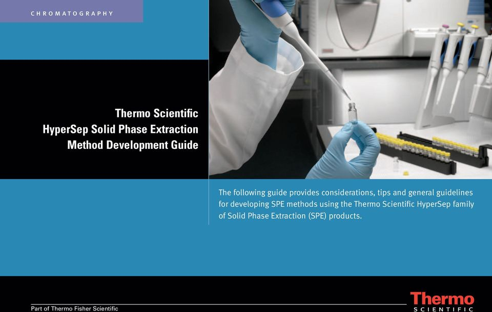 general guidelines for developing SPE methods using the Thermo Scientific