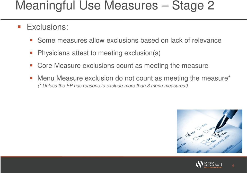 exclusions count as meeting the measure Menu Measure exclusion do not count as