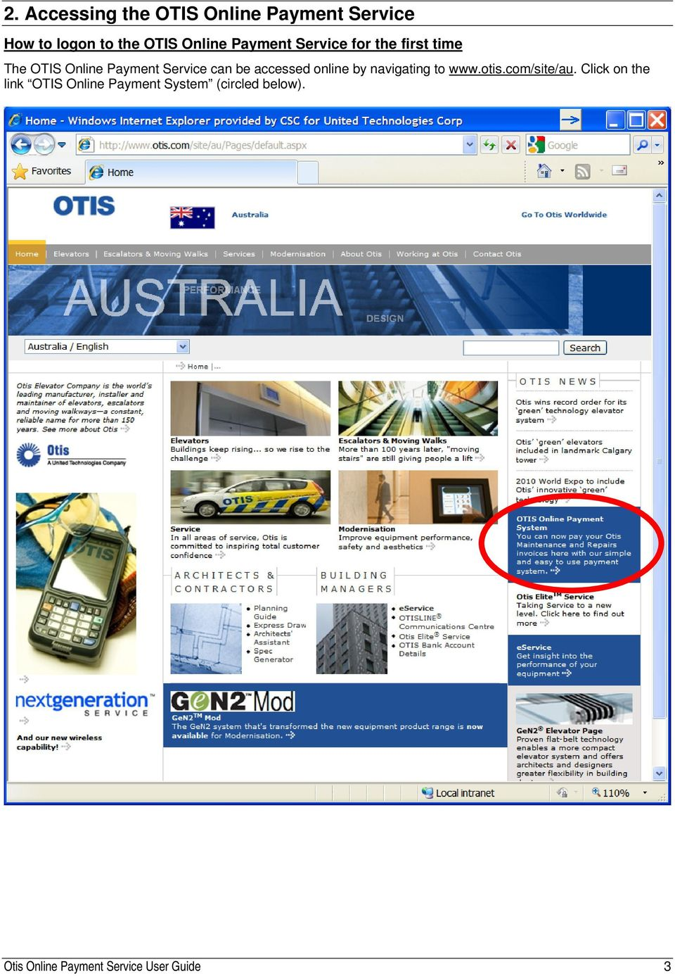 accessed online by navigating to www.otis.com/site/au.