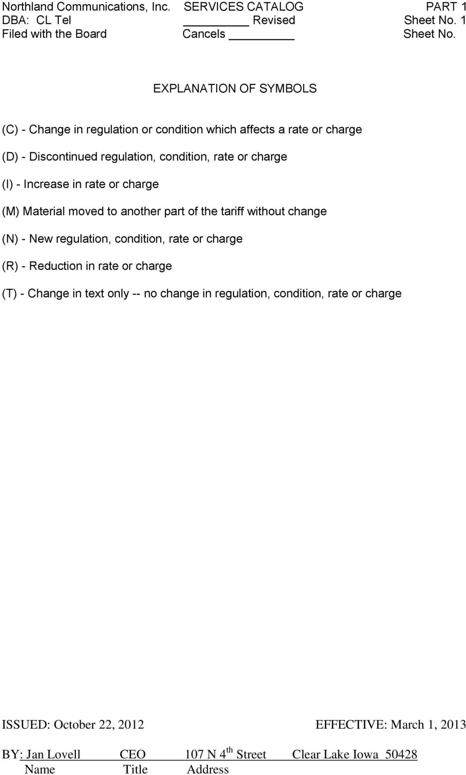 regulation, condition, rate or charge (I) - Increase in rate or charge (M) Material moved to another part of the tariff