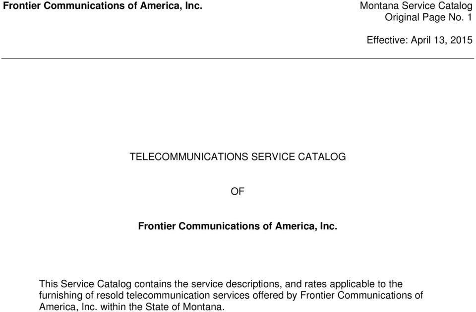 Inc. This Service Catalog contains the service descriptions, and rates