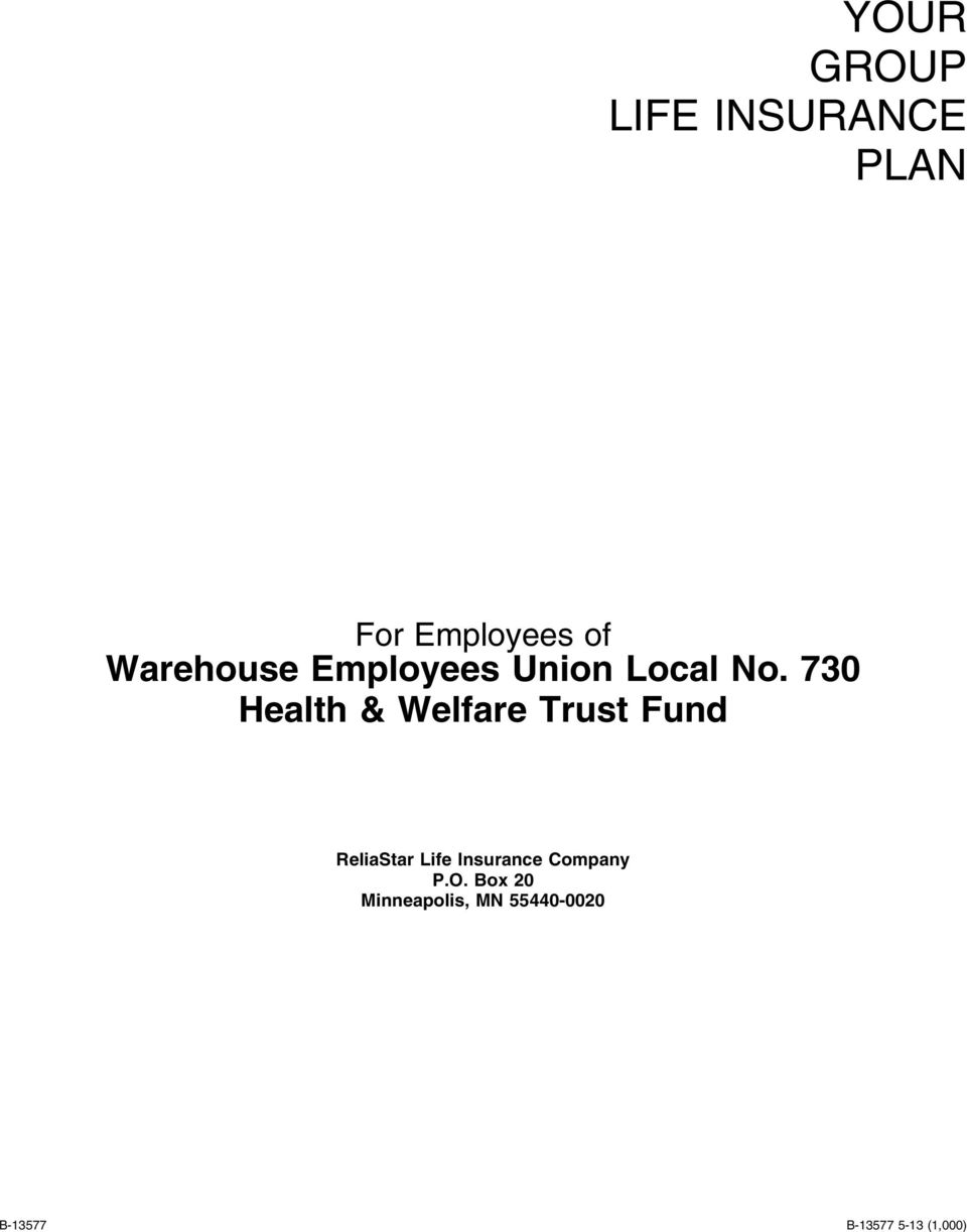 730 Health & Welfare Trust Fund ReliaStar Life
