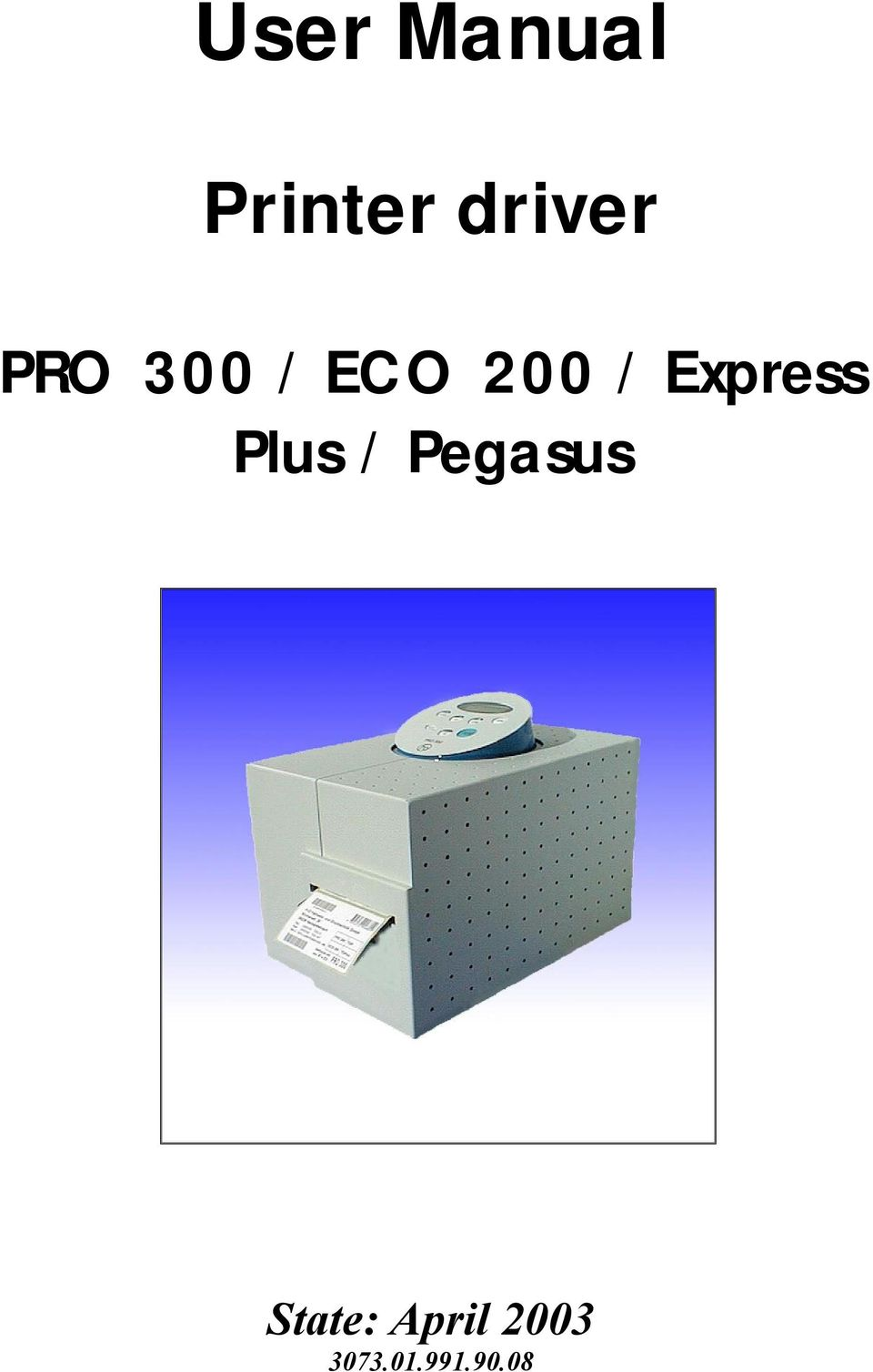 Express Plus / Pegasus