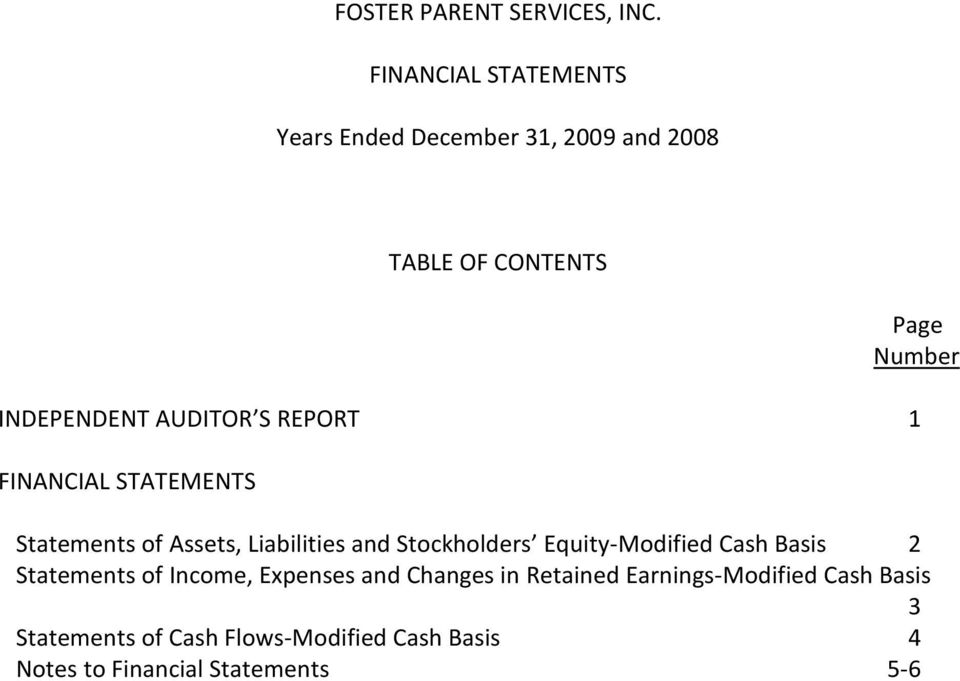 Stockholders Equity-Modified Cash Basis 2 Statements of Income, Expenses and Changes in