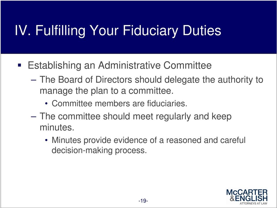 Committee members are fiduciaries.