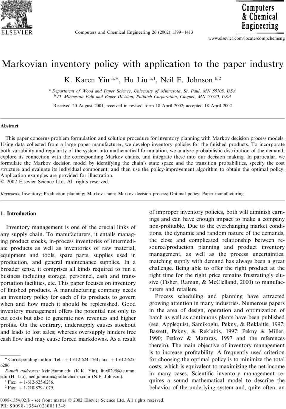 Paul, MN 55108, USA b IT Minnesota Pulp and Paper Diision, Potlatch Corporation, Cloquet, MN 55720, USA Received 20 August 2001; received in revised for 18 April 2002; accepted 18 April 2002 Abstract