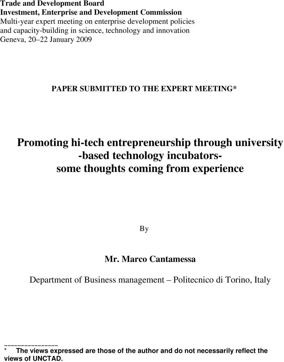 hi-tech entrepreneurship through university -based technology incubatorssome thoughts coming from experience By Mr.