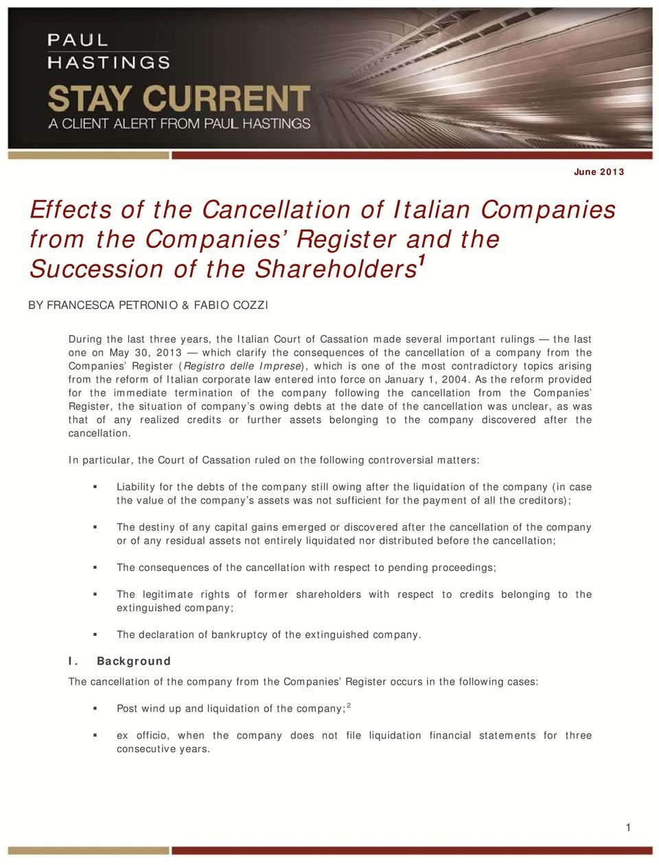 Imprese), which is one of the most contradictory topics arising from the reform of Italian corporate law entered into force on January 1, 2004.