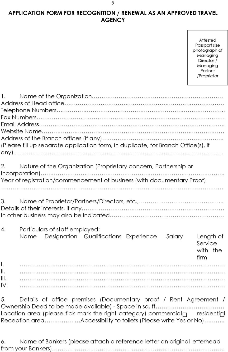 (Please fill up separate application form, in duplicate, for Branch Office(s), if any)... 2. Nature of the Organization (Proprietary concern, Partnership or Incorporation).