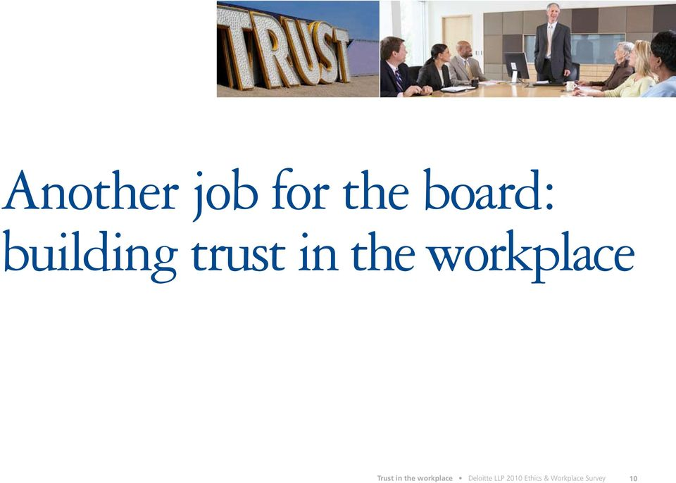 Trust in the workplace Deloitte