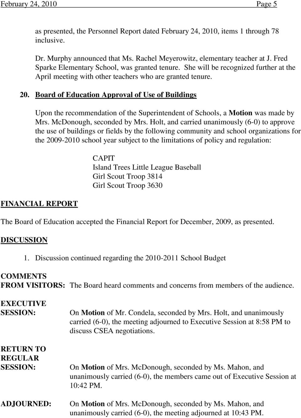 Board of Education Approval of Use of Buildings Mrs. McDonough, seconded by Mrs.