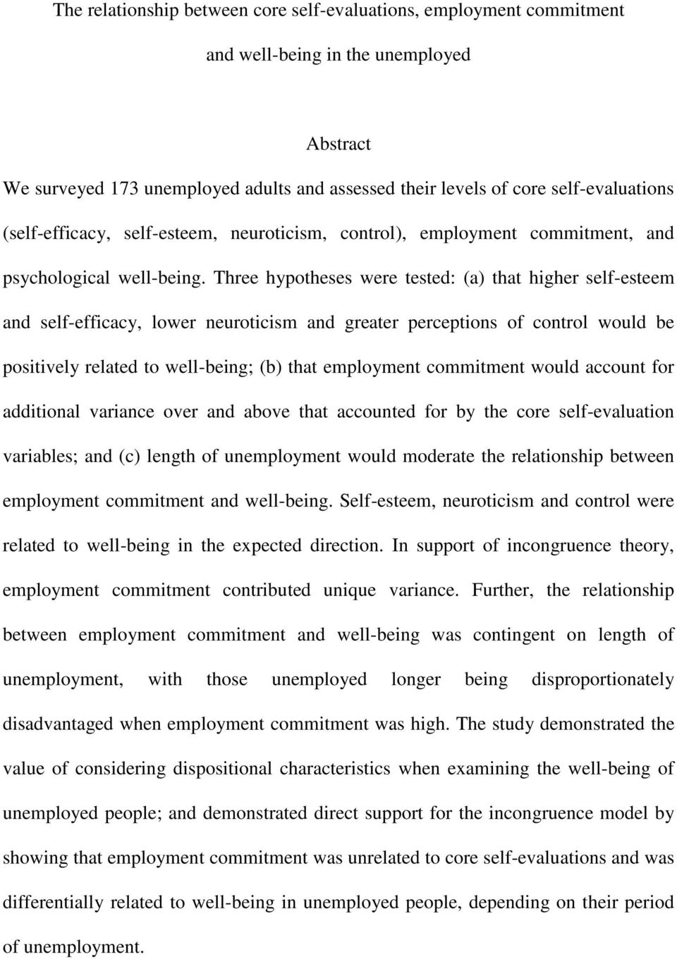 the relationship between core self evaluations employment three hypotheses were tested a that higher self esteem and self