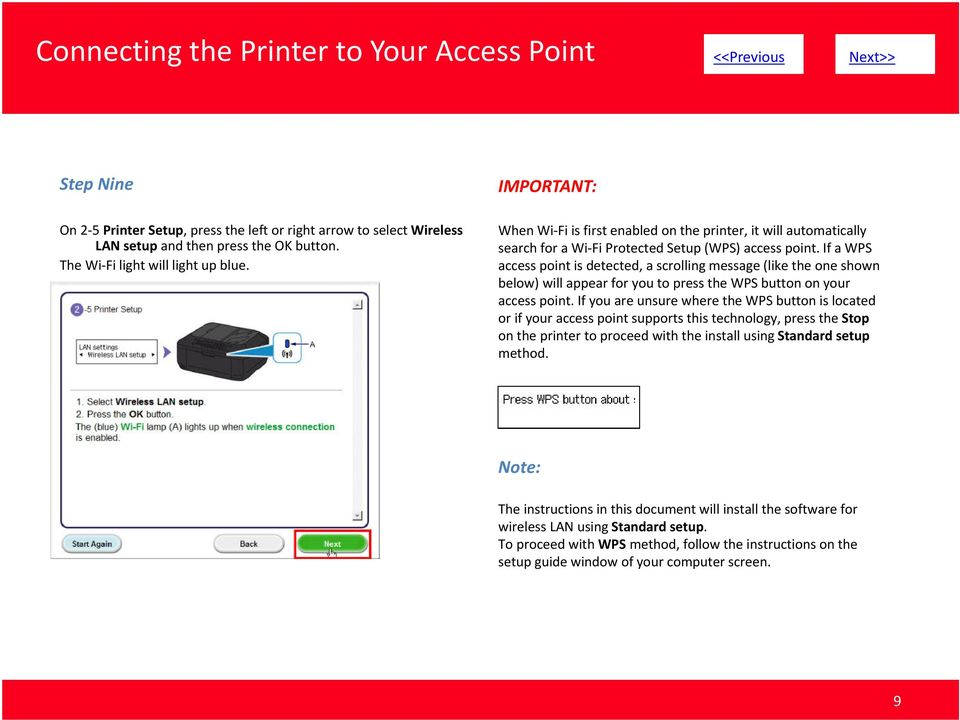 If a WPS access point is detected, a scrolling message (like the one shown below) will appear for you to press the WPS button on your access point.