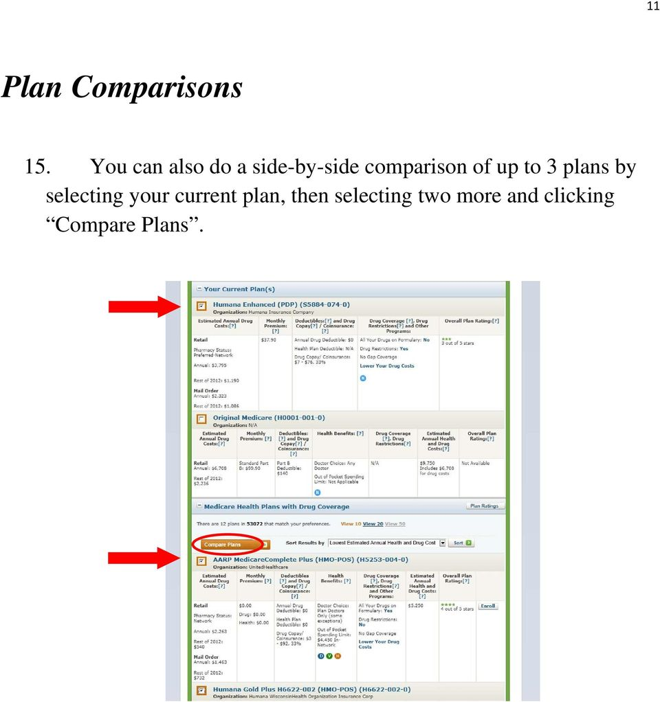 of up to 3 plans by selecting your