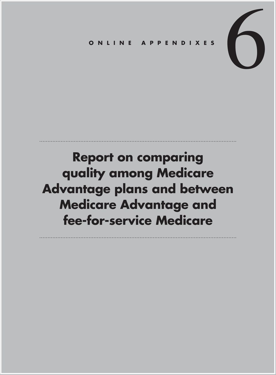 Medicare Advantage plans and between