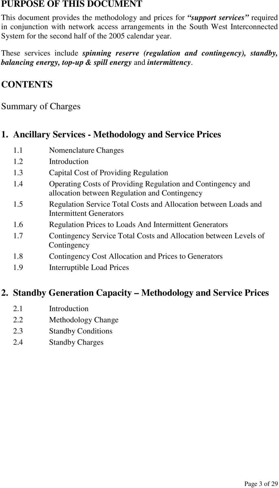 CONTENTS Summary of Charges 1. Ancillary Services - Methodology and Service Prices 1.1 Nomenclature Changes 1.2 Introduction 1.3 Capital Cost of Providing Regulation 1.