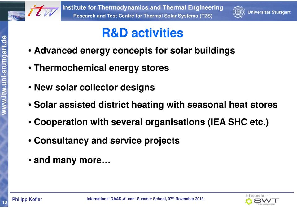 assisted district heating with seasonal heat stores Cooperation with