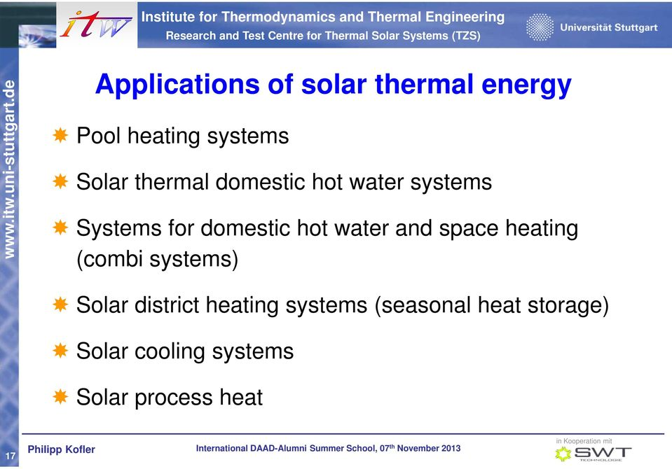 and space heating (combi systems) Solar district heating systems