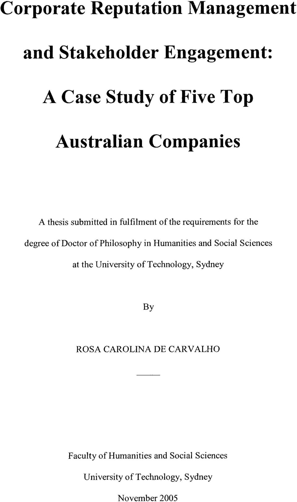 Philosophy in Humanities and Social Sciences at the University of Technology, Sydney By ROSA