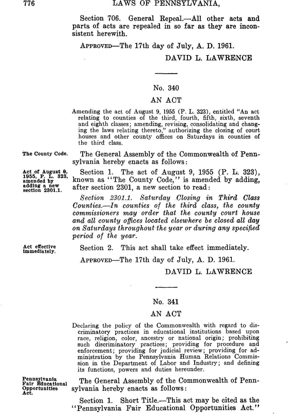 323, amended by adding a new section 2301.1. Act e~ectlve immediately. No. 340 AN ACT Amending the act of August 9, 1955 (P. L.
