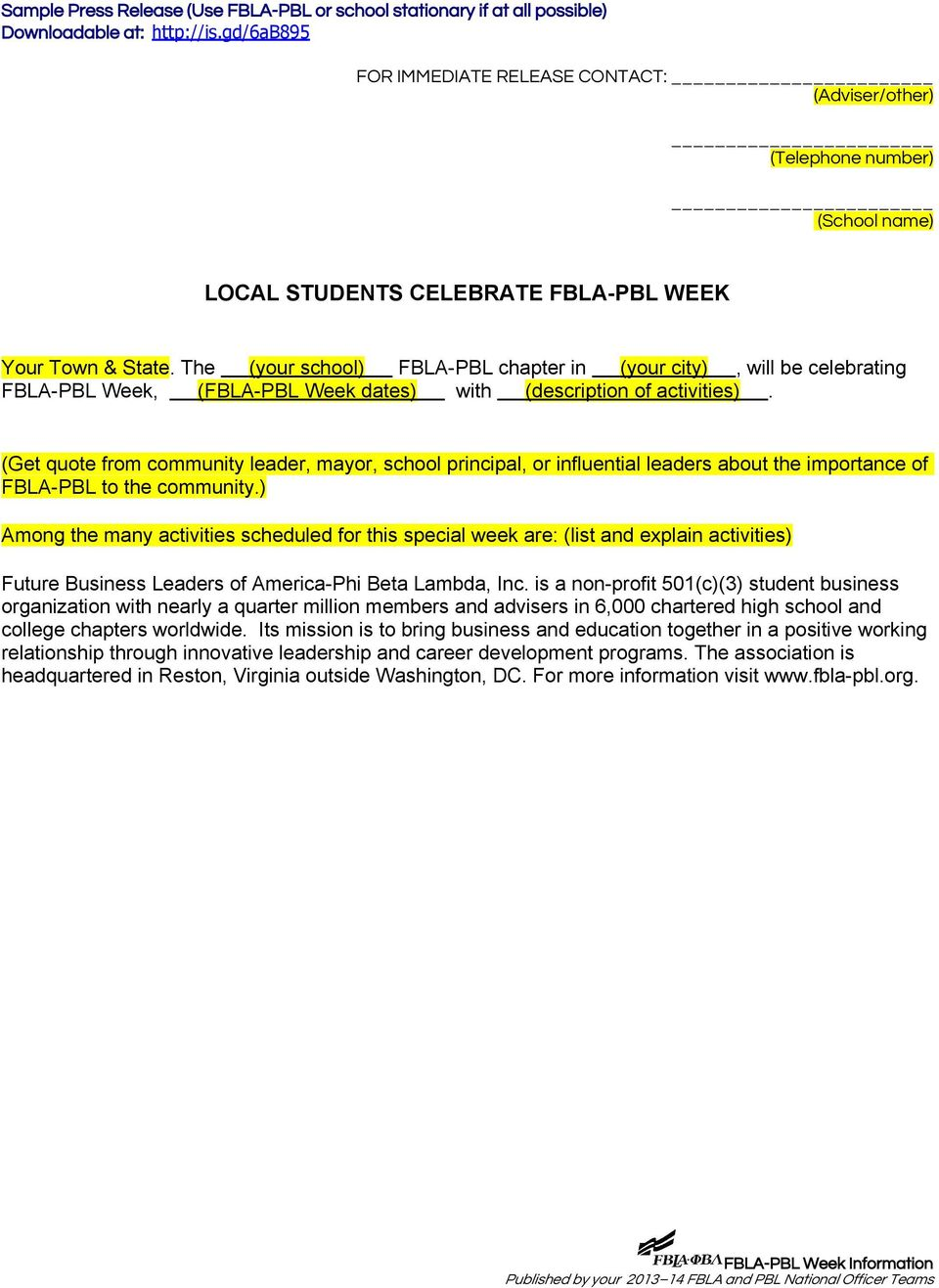 The (your school) FBLA-PBL chapter in (your city), will be celebrating FBLA-PBL Week, (FBLA-PBL Week dates) with (description of activities).