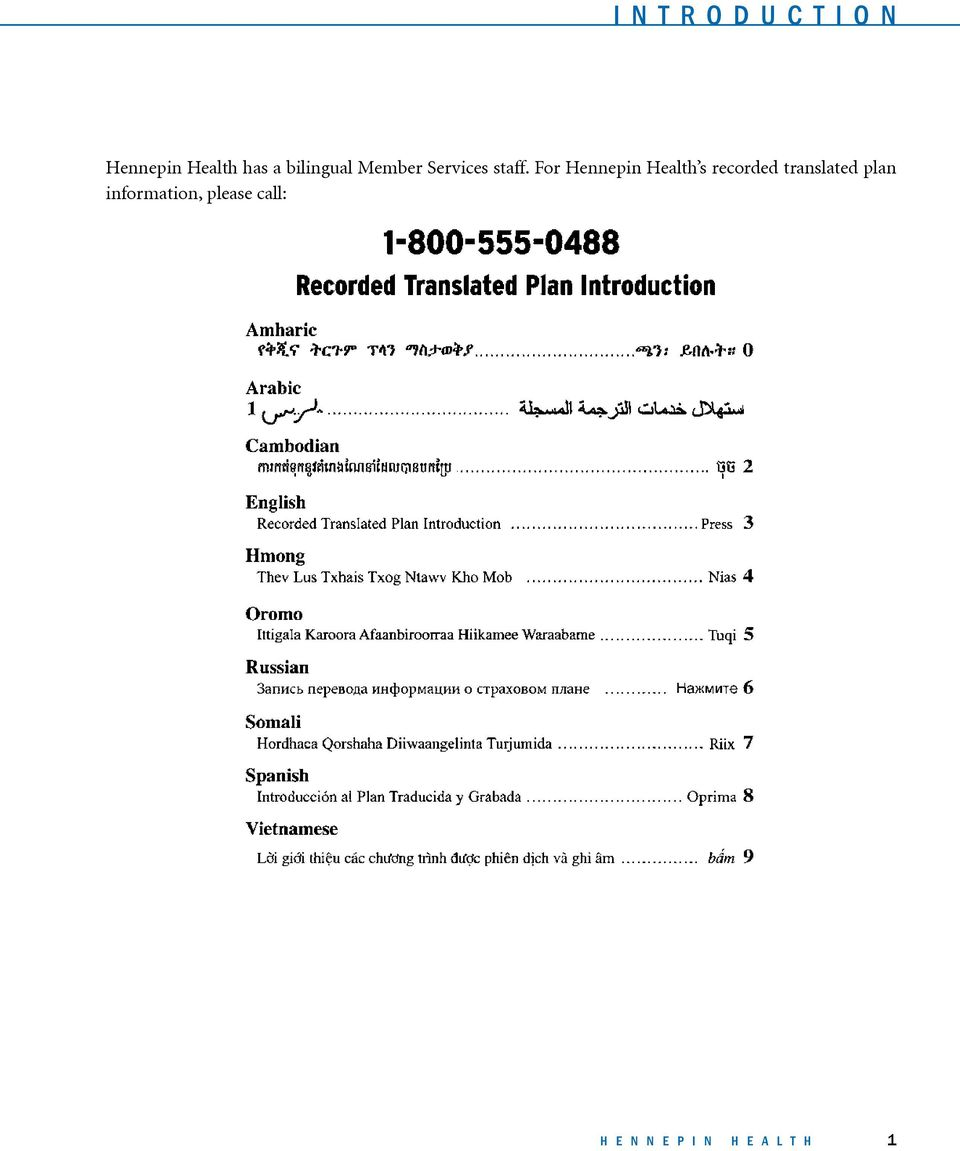 For Hennepin Health s recorded translated