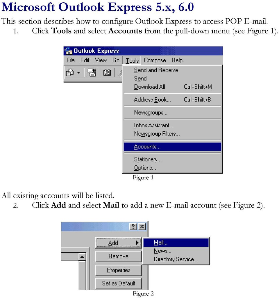 1. Click Tools and select Accounts from the pull-down menu (see Figure 1).