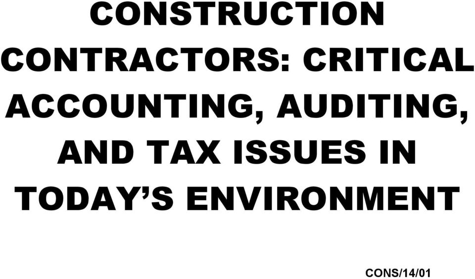 AUDITING, AND TAX ISSUES