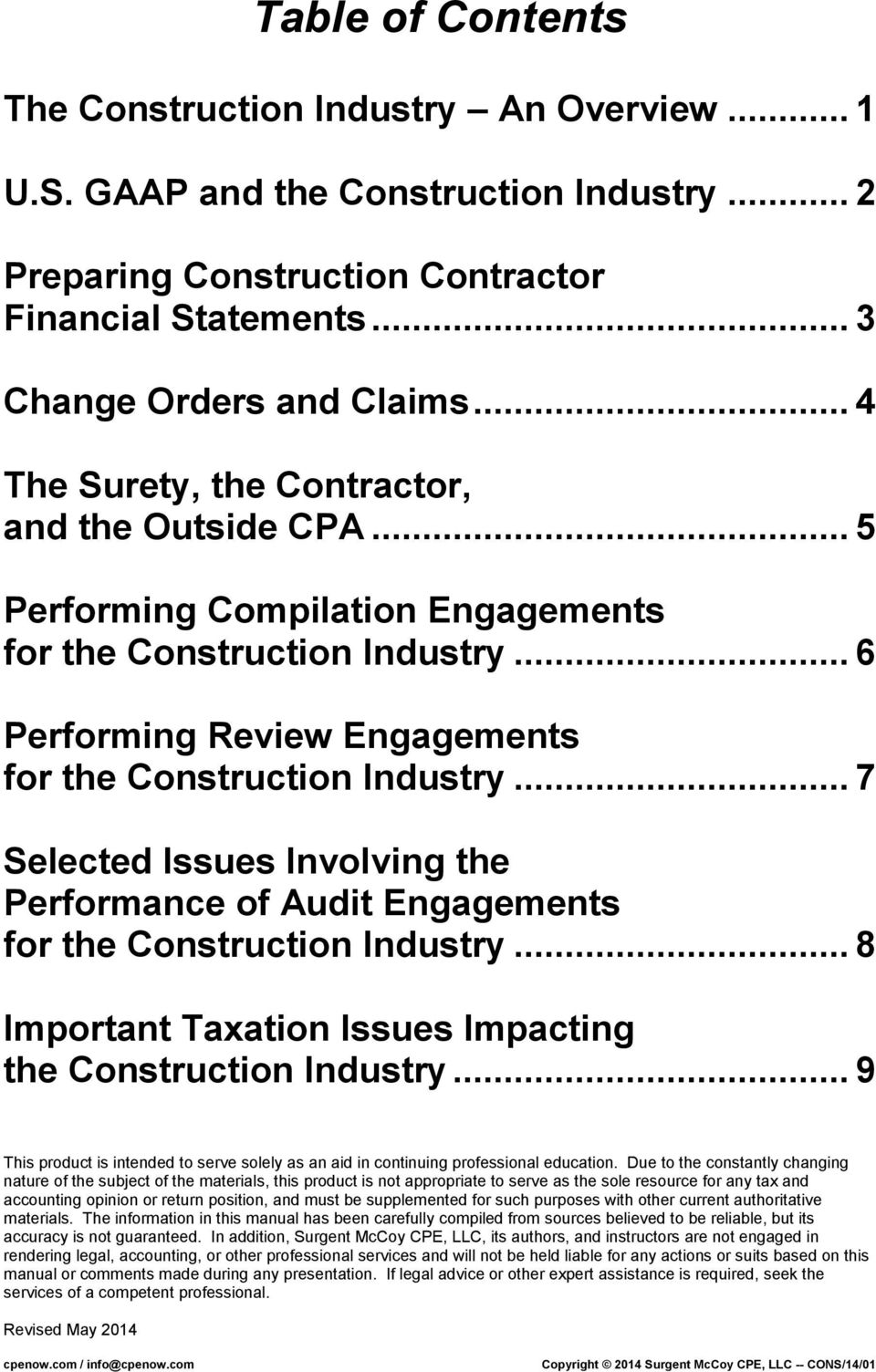 .. 7 Selected Issues Involving the Performance of Audit Engagements for the Construction Industry... 8 Important Taxation Issues Impacting the Construction Industry.