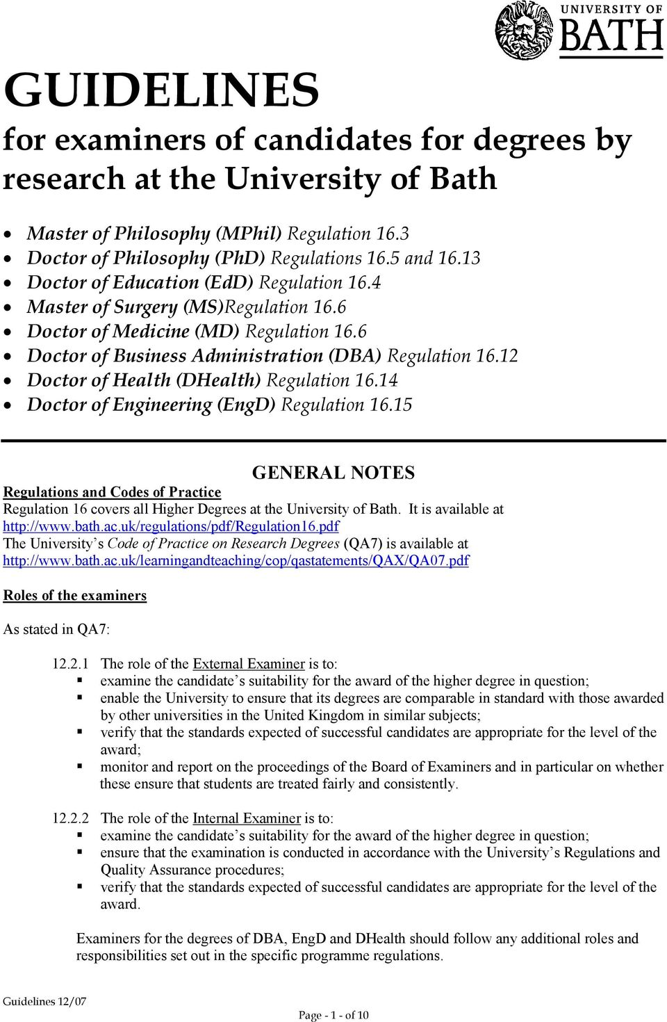 12 Doctor of Health (DHealth) Regulation 16.14 Doctor of Engineering (EngD) Regulation 16.