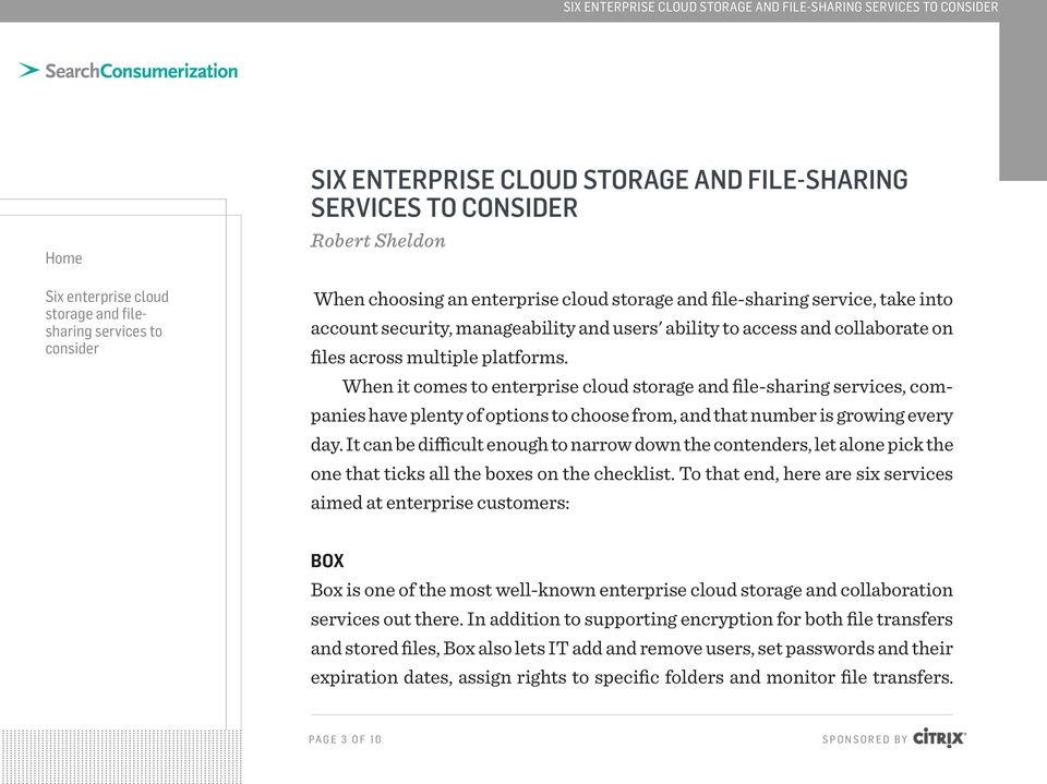 When it comes to enterprise cloud storage and file-sharing services, companies have plenty of options to choose from, and that number is growing every day.