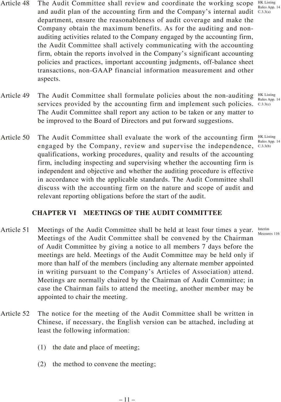 As for the auditing and nonauditing activities related to the Company engaged by the accounting firm, the Audit Committee shall actively communicating with the accounting firm, obtain the reports