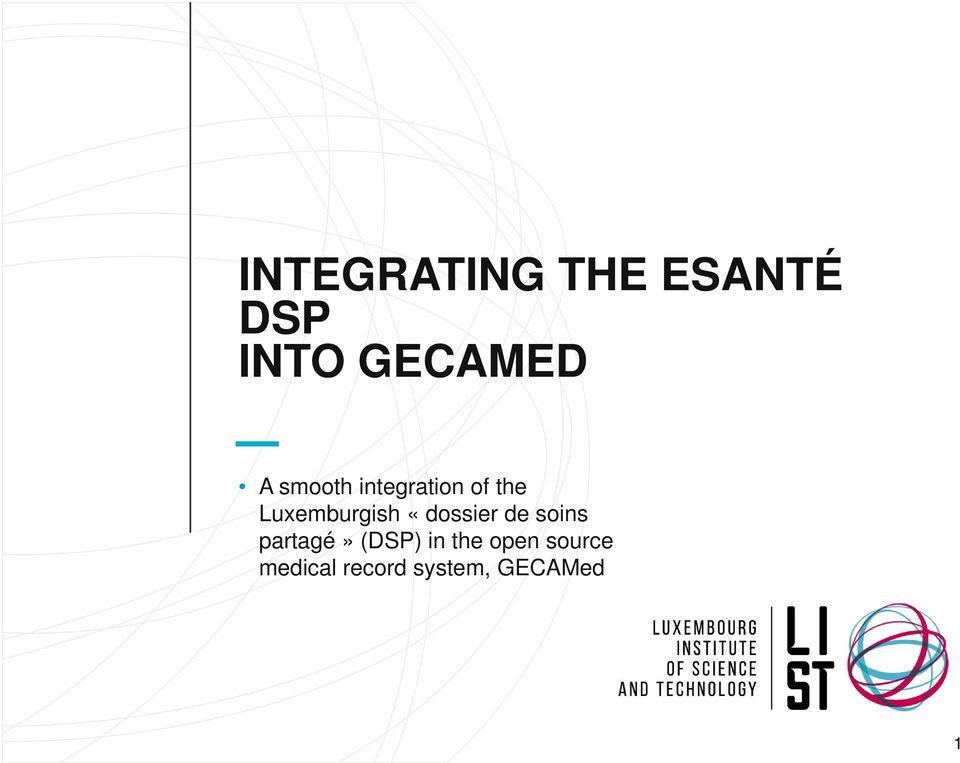 INTEGRATING THE ESANTÉ DSP INTO GECAMED - PDF