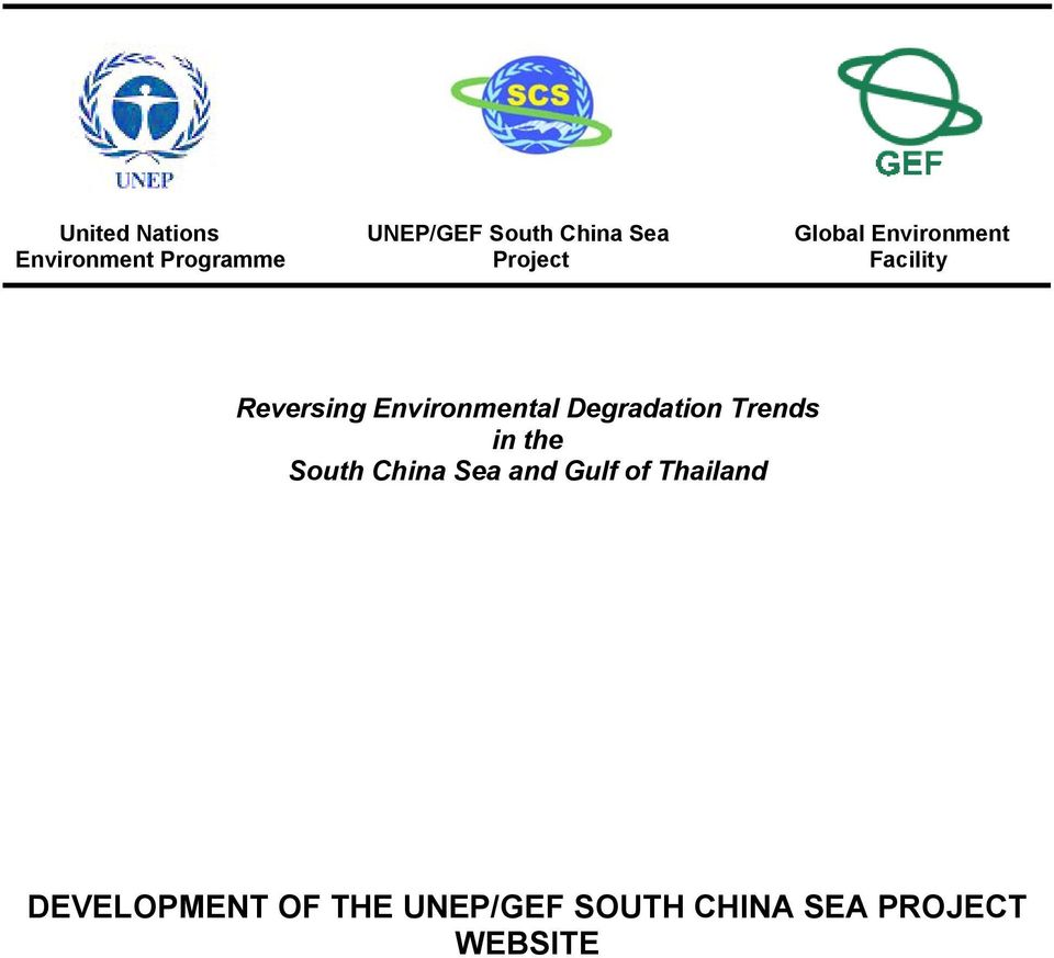 Environmental Degradation Trends in the South China Sea and