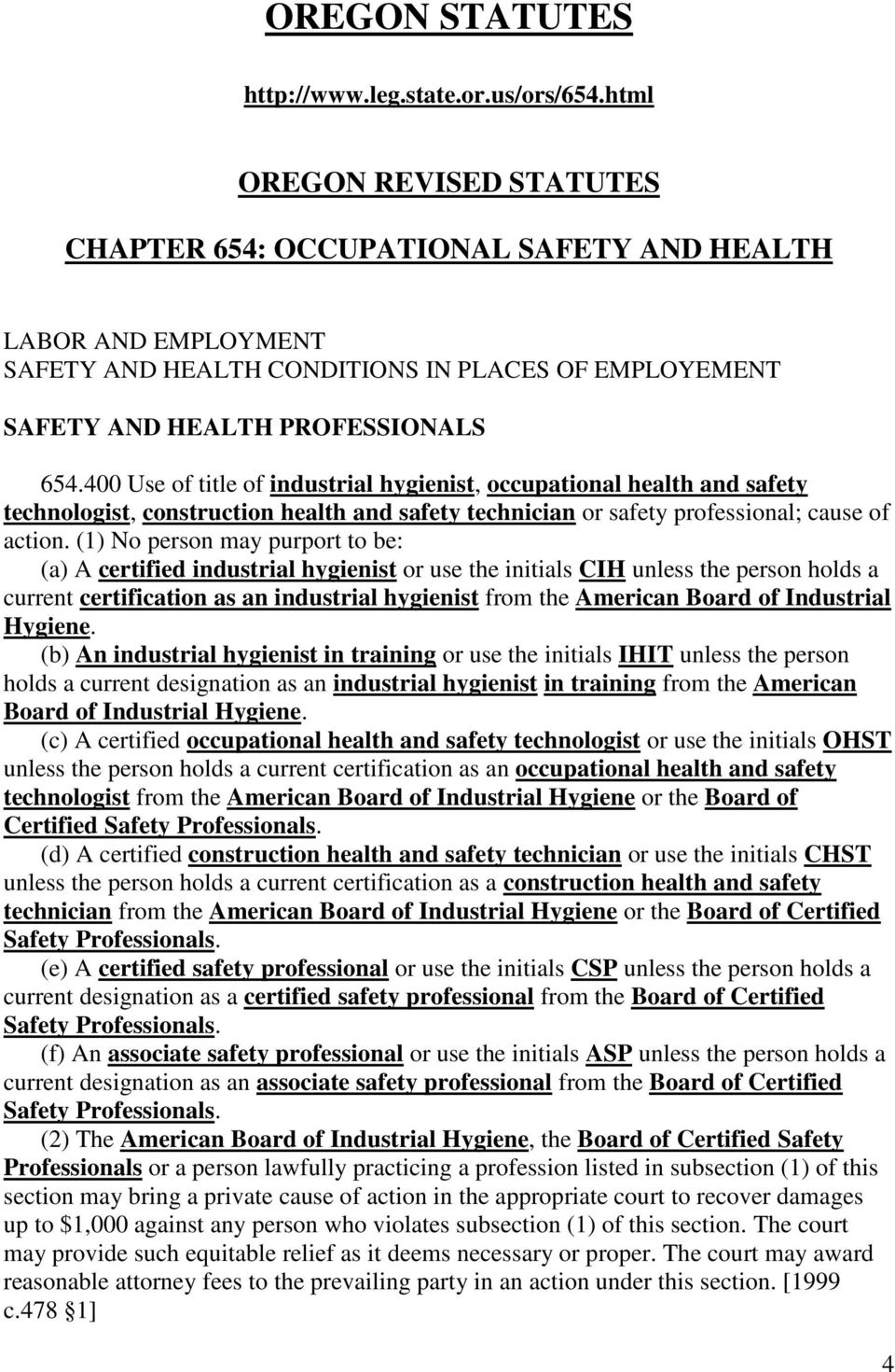 400 Use of title of industrial hygienist, occupational health and safety technologist, construction health and safety technician or safety professional; cause of action.