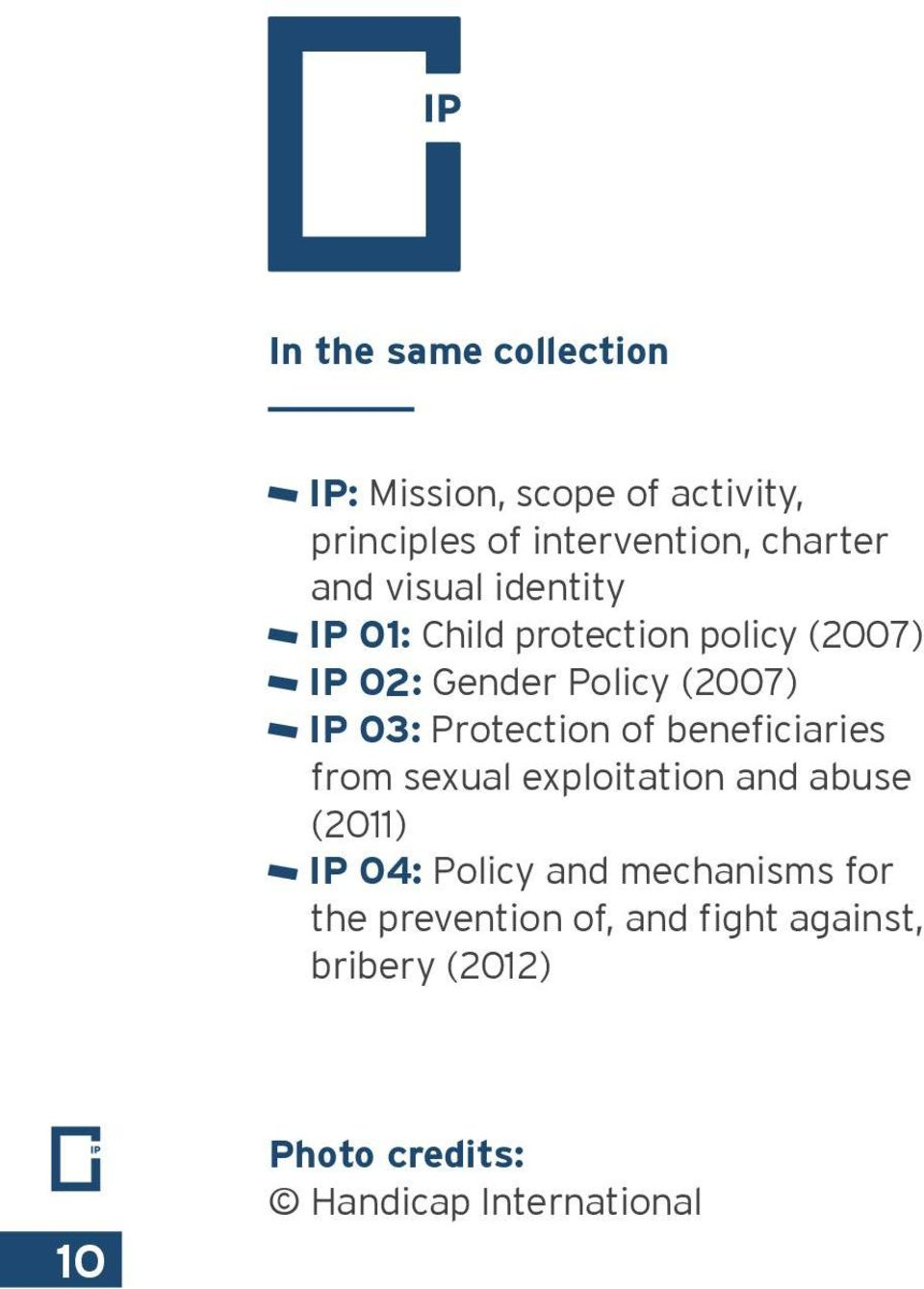 Protection of beneficiaries from sexual exploitation and abuse (2011) IP 04: Policy and