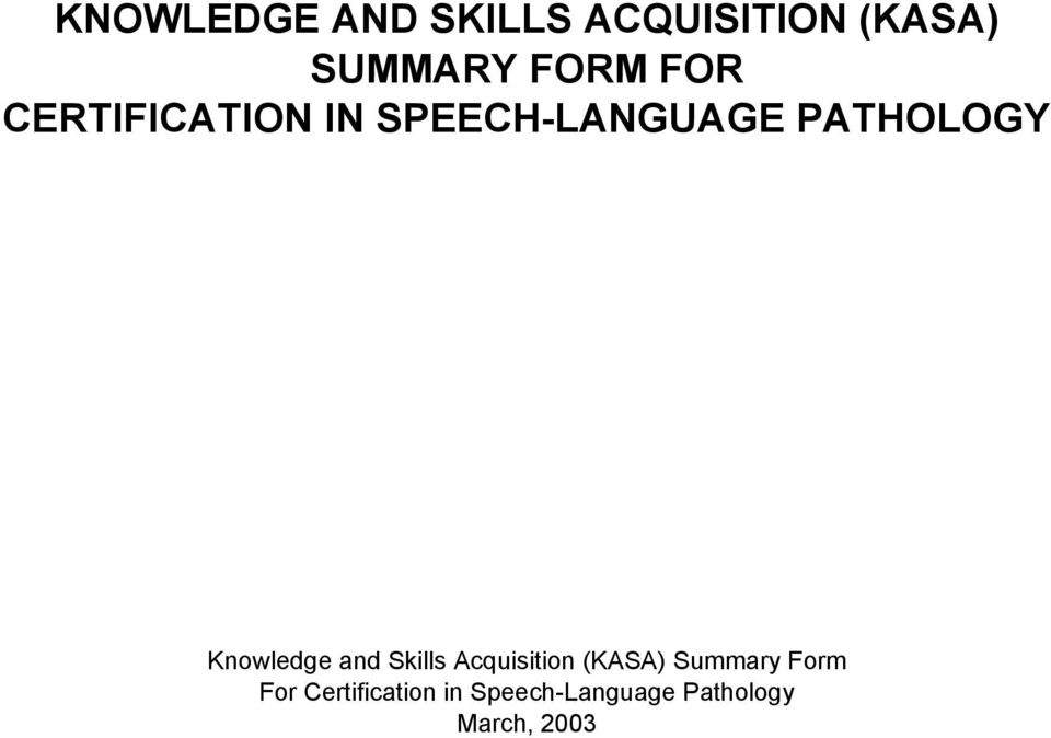 Knowledge and Skills Acquisition (KASA) Summary Form