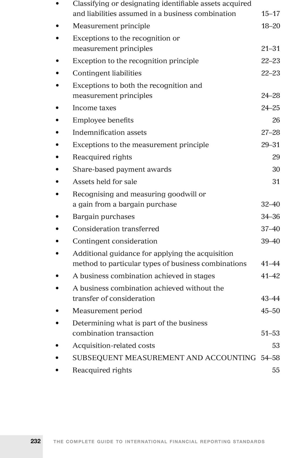 Indemnification assets 27 28 Exceptions to the measurement principle 29 31 Reacquired rights 29 Share-based payment awards 30 Assets held for sale 31 Recognising and measuring goodwill or a gain from