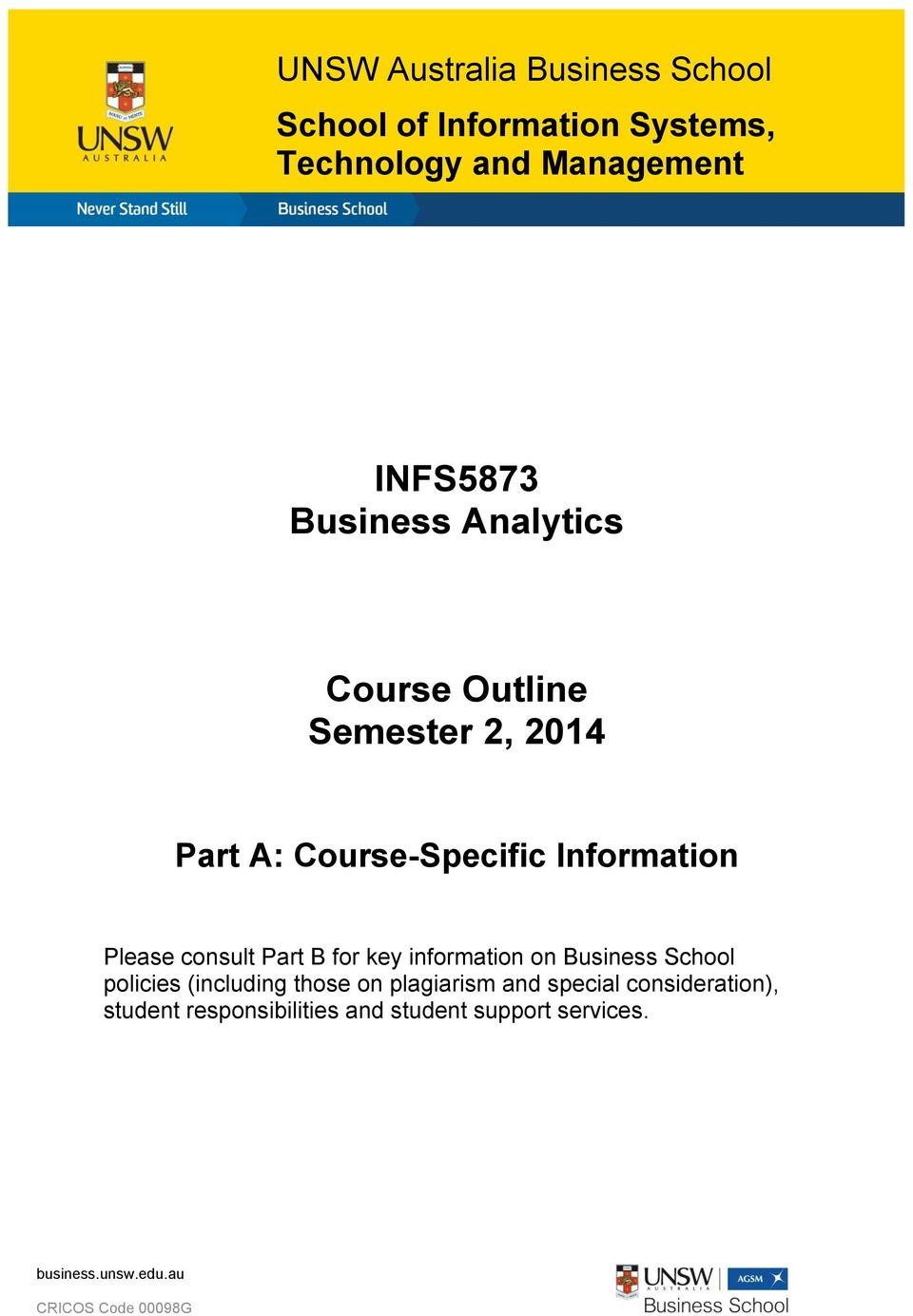 Information Please consult Part B for key information on Business School policies