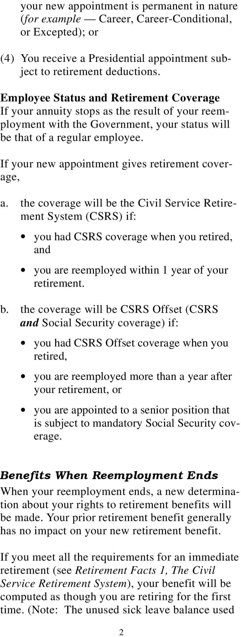 If your new appointment gives retirement coverage, a.
