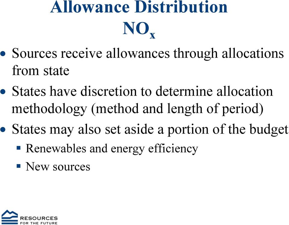 allocation methodology (method and length of period) States may
