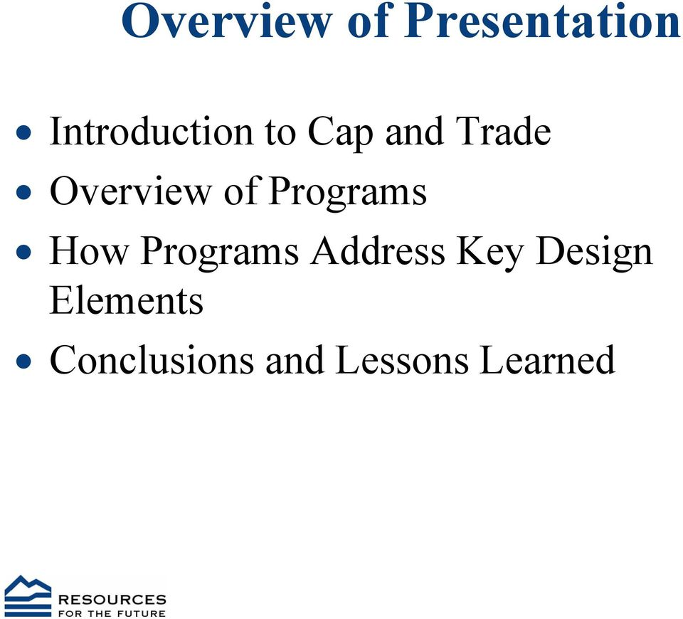 Overview of Programs How Programs