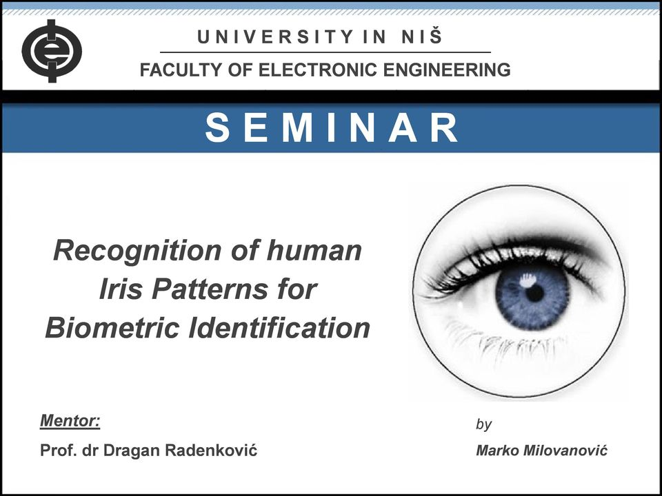 of human Iris Patterns for Biometric