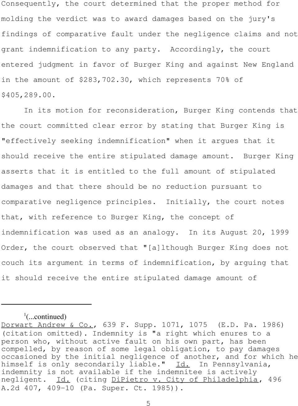 "In its motion for reconsideration, Burger King contends that the court committed clear error by stating that Burger King is ""effectively seeking indemnification"" when it argues that it should receive"