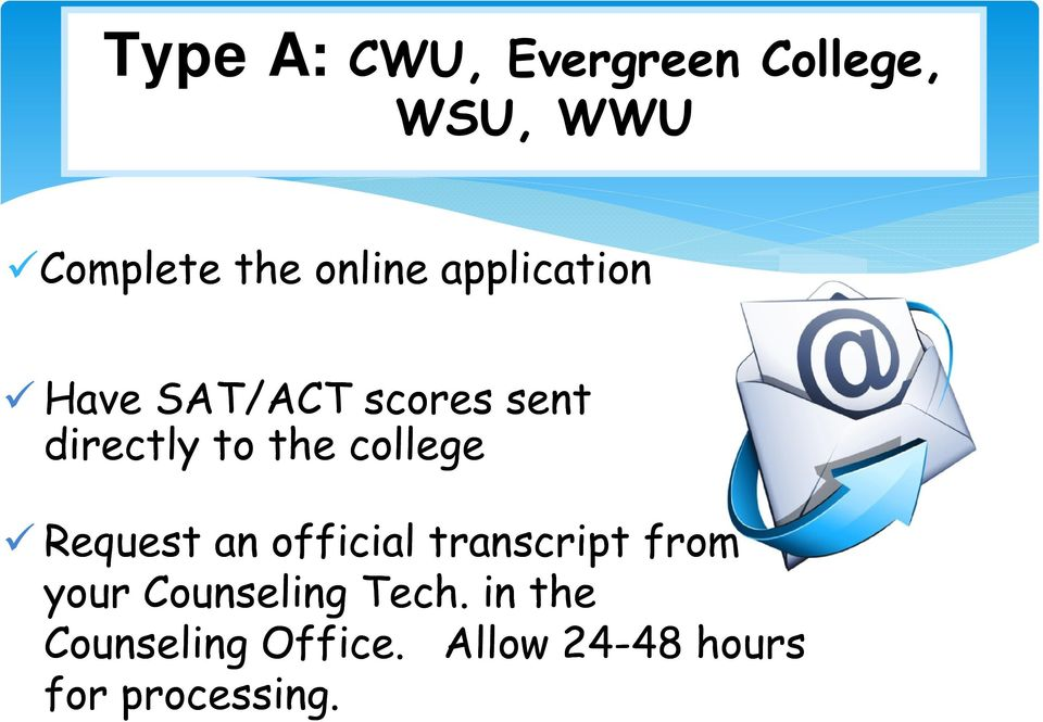 college Request an official transcript from your Counseling