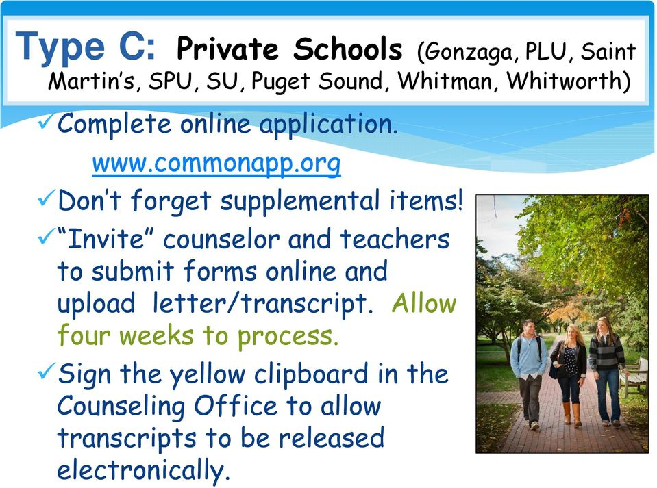Invite counselor and teachers to submit forms online and upload letter/transcript.