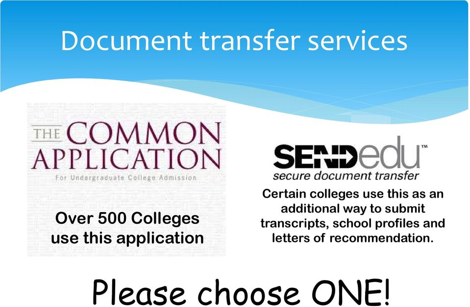 additional way to submit transcripts, school