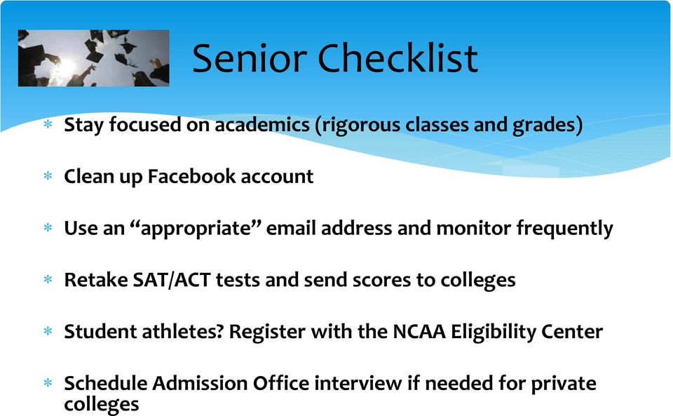 SAT/ACT tests and send scores to colleges Student athletes?